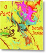 It's A Party Abstract Metal Print