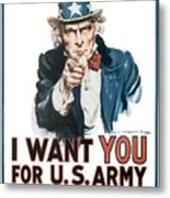 I Want You For U.s. Army Metal Print
