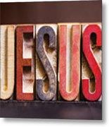 Jesus - Antique Letterpress Letters Metal Print
