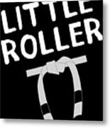 Jiu Jitsu Bjj Little Roller White Light Metal Print