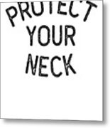 Jiu Jitsu Protect Your Neck Dark Jujitsu Bjj Gift Dark Metal Print