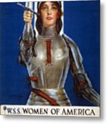 Joan Of Arc Saved France. Women Of America Save Your Country. Buy War Savings Stamps Metal Print