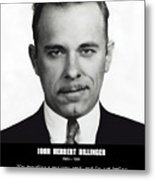 John Dillinger -- Public Enemy No. 1 Metal Print