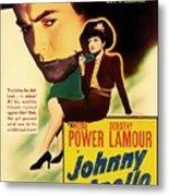 Johnny Apollo 1940 Metal Print