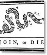 Join Or Die Metal Print