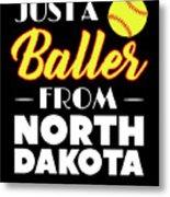 Just A Baller From North Dakota Metal Print