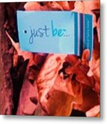 Just Be Leaves... Metal Print