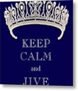 Keep Calm And Jive Deep Blue Diamond Tiara Metal Print