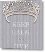 Keep Calm And Jive Diamond Tiara Gray Flannel Metal Print