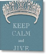 Keep Calm And Jive Diamond Tiara Turquoise Texture Metal Print