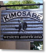 Kimosabe Metal Print