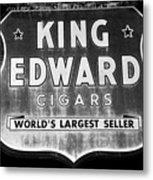 King Edward Cigars Metal Print