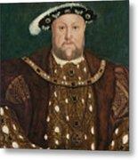 King Henry V I I I Metal Print