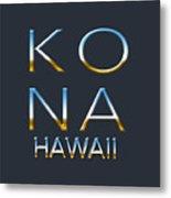Kona Hawaii Metal Print