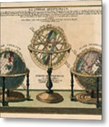 La Sphere Artificielle - Illustration Of The Globe - Celestial And Terrestrial Globes - Astrolabe Metal Print