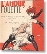 L'amour Fouette Metal Print
