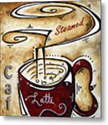 Latte By Madart Metal Print by Megan Duncanson