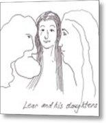 Lear And His Daughters Metal Print