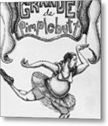 Les Grande De Pimplebutt Metal Print