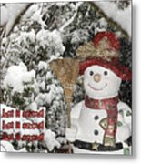 Let It Snow Let It Snow Let It Snow Metal Print