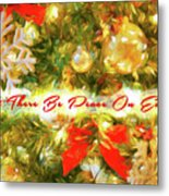 Let There Be Peace On Earth 2 Metal Print