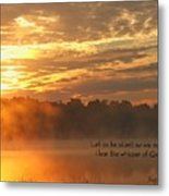 Let Us Be Silent Metal Print