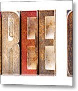 Leterpress Wood Blocks Spelling Life Free Or Die Metal Print