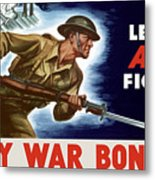 Let's All Fight Buy War Bonds Metal Print