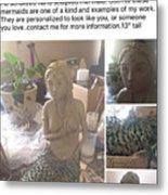 Let's Be Mermaids Custom Sculpture  Metal Print