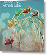 Life Is A Colorful Adventure Metal Print