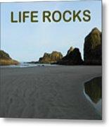 Life Rocks Metal Print
