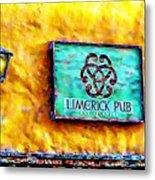 Limerick Pub Metal Print