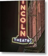 Lincoln Theater Sign Metal Print