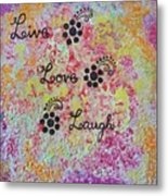 Live Love Laugh - Inspired Quotes Metal Print