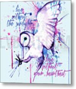 Live Without The Sunlight Owl Metal Print