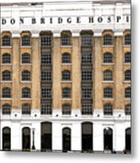 London Bridge Hospital Metal Print