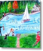 Love All Life Metal Print
