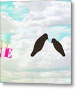 Love Birds Love Line Metal Print