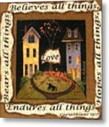Love Bears All Things... Metal Print