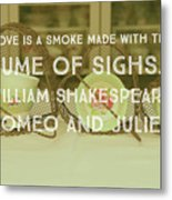 Love Is A Smoke Metal Print