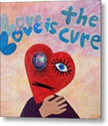 Love Is The Cure Metal Print