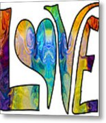 Loving Life Abstract Inspirational Artwork By Omaste Witkowski  Metal Print