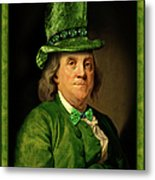 Lucky Ben Franklin In Green Metal Print