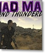 Mad Max Beyond Thunderdome Metal Print