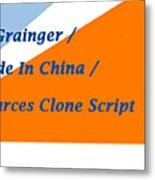 Made In China Clone - Made In China Script Metal Print