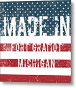 Made In Fort Gratiot, Michigan Metal Print