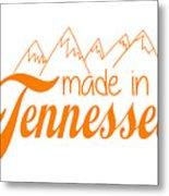 Made In Tennessee Orange Metal Print