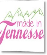 Made In Tennessee Pink Metal Print