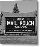Mail Pouch Tobacco In Black And White Metal Print