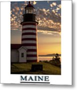Maine Good Morning West Quoddy Head Lighthouse Metal Print